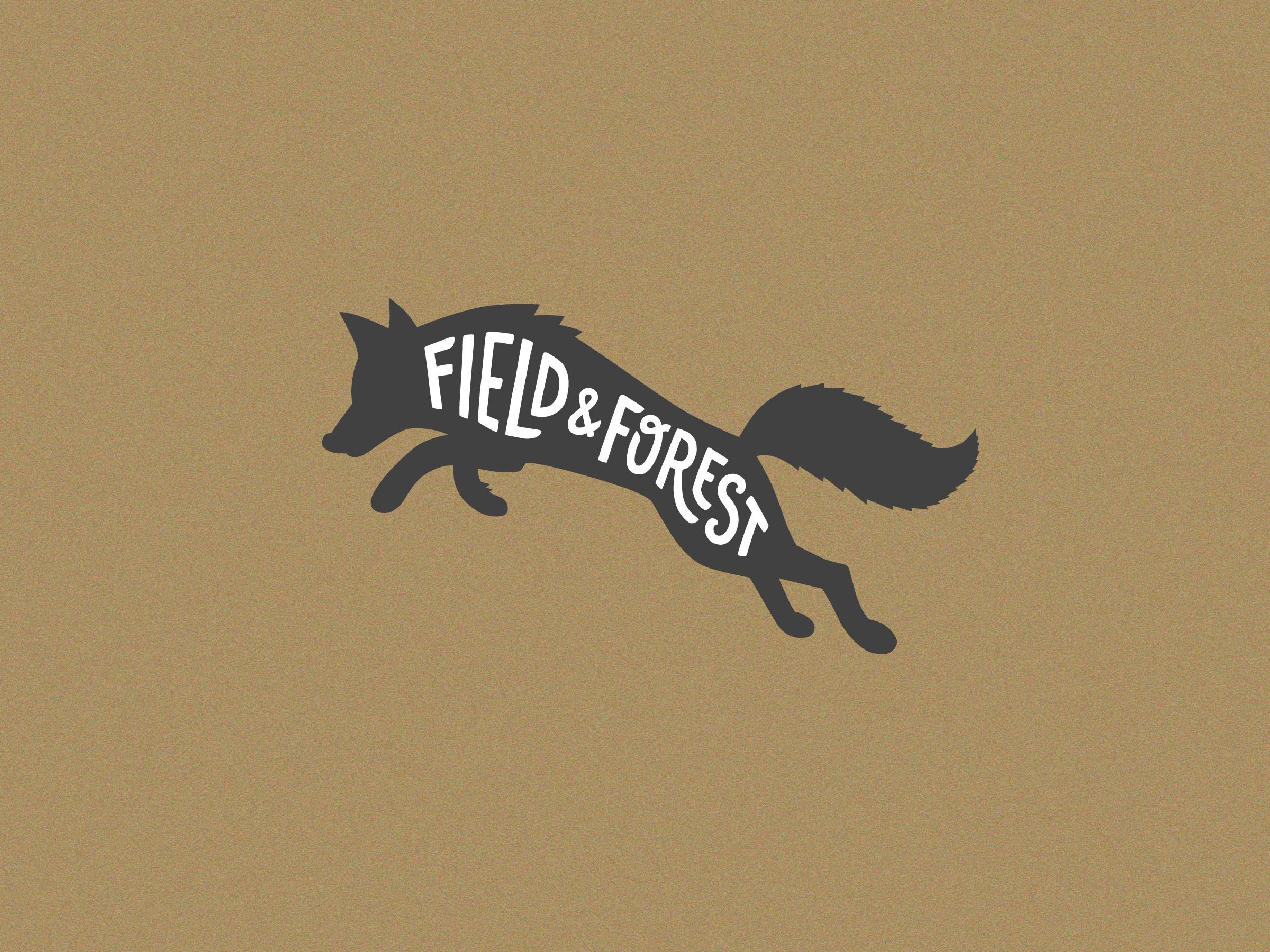 Field & Forest